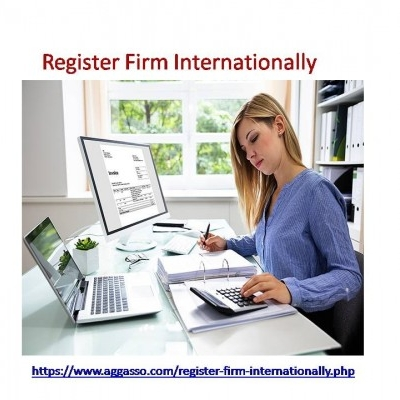 Register Firm Internationally | Timely Service Can Keep Your Business Safe